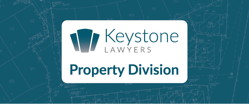 Keystone Lawyers Property Division